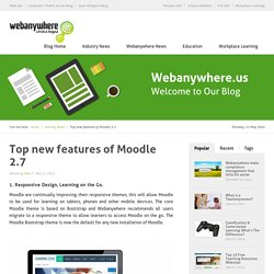 Top new features of Moodle 2.7 - Webanywhere USA