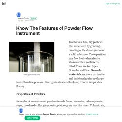 Know The Features of Powder Flow Instrument – Granu Tools – Medium