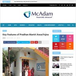 Key Features of Pradhan Mantri AwasYojna