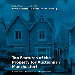 Top Features of the Property for Auctions in Manchester?