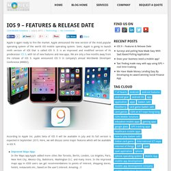 What is The Features & Release Date of iOS9?