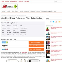 Intex Cloud Champ Features, Price & Reviews at Gadgetics.com