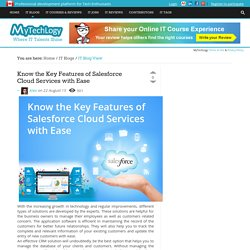 Know the Key Features of Salesforce Cloud Services with Ease