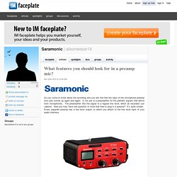 What features you should look for in a preamp mic? by Saramonic