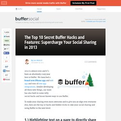The Top 10 Secret Buffer Features: Supercharge your Social Sharing