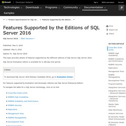 Features Supported by the Editions of SQL Server 2016