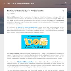 The Features That Makes OLM To PST Converter Pro