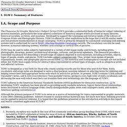 TGM I. Summary of Features: I.A. Scope and Purpose: LC Thesaurus for Graphic Materials