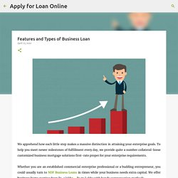 Features and Types of Business Loan