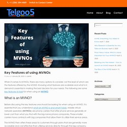Key Features of using MVNOs - Telgoo5
