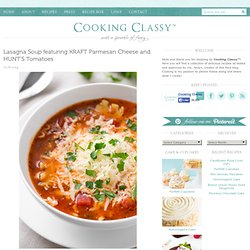 Lasagna Soup featuring KRAFT Parmesan Cheese and HUNT'S Tomatoes