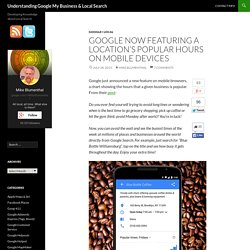 Google Now Featuring a Location's Popular Hours on Mobile Devices