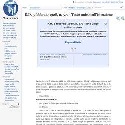 R.D. 5 febbraio 1928, n. 577 - Testo unico sull'istruzione - Wikisource