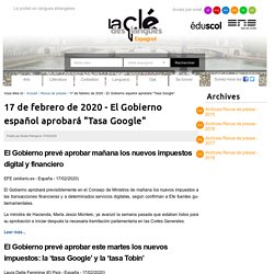 """17 de febrero de 2020 - El Gobierno español aprobará """"Tasa Google"""""""