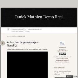 2011 février « Ianick Mathieu Demo Reel