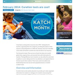 February 2014: Curation Tools are Cool!