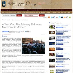 A Year After: The February 20 Protest Movement in Morocco