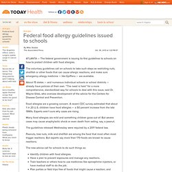 Federal food allergy guidelines issued to schools - Health