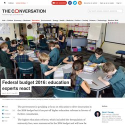 Federal budget 2016: education experts react