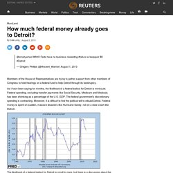 How much federal money already goes to Detroit?