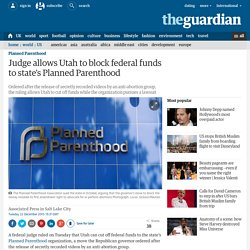 Judge allows Utah to block federal funds to state's Planned Parenthood