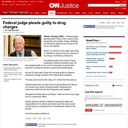Federal judge pleads guilty to drug charges