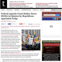 Federal Appeals Court Strikes Down DOMA in Opinion by Republican-Appointed Judge