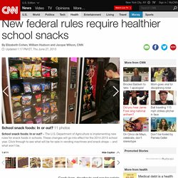 New federal rules require healthier school snacks