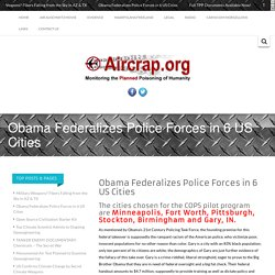 Obama Federalizes Police Forces in 6 US Cities -