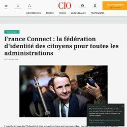 France Connect: la fédération d'identité des citoyens pour toutes les administrations