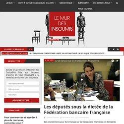 Les députés sous la dictée de la Fédération bancaire française