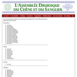 Druidisme - L'Assemblée Druidique du Chêne et du Sanglier - Fédération de Clairières et Bosquets druidiques