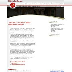 Fédération des Sites Clunisiens - Le réseau des Sites clunisiens, Grand Itinéraire culturel du Conseil de l'Europe