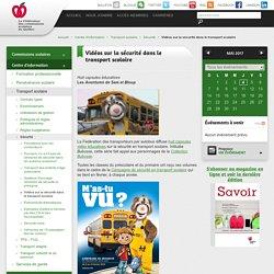 Vidéos sur la sécurité dans le transport scolaire - Fédération des commissions scolaires du Québec (FCSQ)