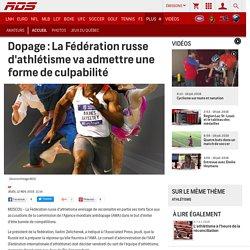 Dopage : La Fédération russe d'athlétisme va admettre une forme de culpabilité