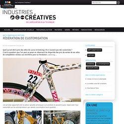 Fédération de customisation - Industries Créatives