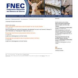 FNEC - Fédération Nationale des Eleveurs de Chèvres : L'étiquetage des produits laitiers fermiers