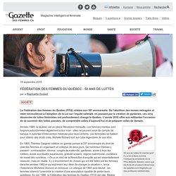 Fédération des femmes du Québec : 50 ans de luttes