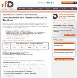 Devenez membre de la fédération française de Domotique