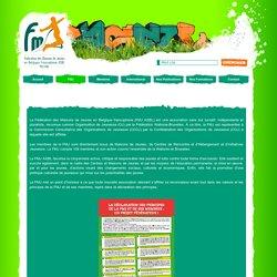Fédération des Maisons de Jeunes en Belgique francophone ASBL: FMJ Valeurs et principes Fédération des Maisons des Jeunes en Belgique francophone ASBL