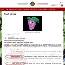 Vin et cinéma - Fédération Internationale des Confréries Bachiques