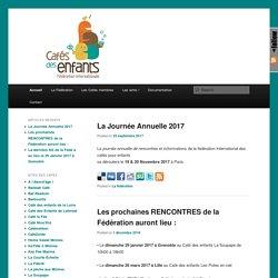 le site de la fédération internationale des cafés des enfants
