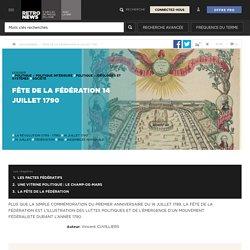 Fête de la Fédération 14 juillet 1790 - Presse RetroNews-BnF