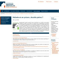 Malade et en prison, double peine? - Fédération des maisons médicales ( Belgique)