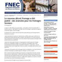 FNEC - Fédération Nationale des Eleveurs de Chèvres : Le nouveau décret fromage a été publié: des avancées pour les fromages fermiers
