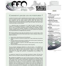 Fédération Française d'Othello - Le jeu - Comment jouer les ouvertures