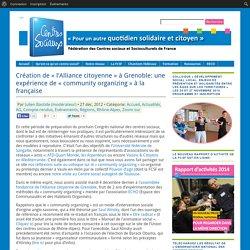 Accueil Actualités AG Compte-rendus Evénements Régions Rhône-Alpes Zoom sur » Création de «l'Alliance citoyenne» à Grenoble: une expérience de «community organizing» à la française