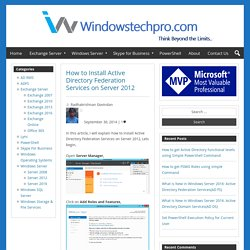 How to Install Active Directory Federation Services on Server 2012 – Windowstechpro.com