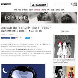 20 citas de Federico García Lorca, 10 dibujos y un poema cantado por Leonard Cohen - Cultura Inquieta