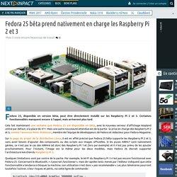 Fedora 25 bêta prend nativement en charge les Raspberry Pi 2 et 3